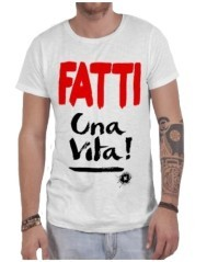 T-shirt uomo Fatti Una Vita