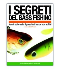 Libro I Segreti Del Bass Fishing
